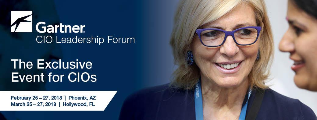 Gartner CIO Leadership Forum. The Must Attend Event for CIOs